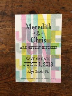 This was a fun job to work on! Lots of spring colors in transparent layers and big wood type! The couple loved their letterpress Save the Date cards and ended up having us do their wedding invitations too!