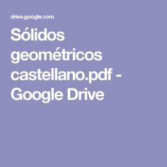 Sólidos geométricos castellano.pdf - Google Drive