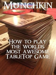 #Munchkin: How to Play the Worlds Most Awesome Tabletop Game