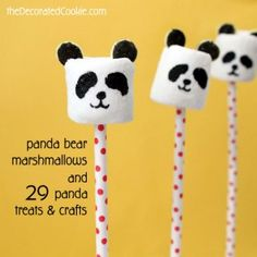 panda marshmallow pops and 29 other treats and crafts