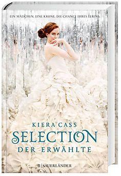Selection - Der Erwählte Buch von Kiera Cass portofrei bestellen