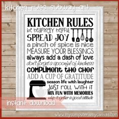 SO CUTE!!  Printable Kitchen Subway Art, she uses kitchen, cooking and baking verbs paired with family rules.  Available personalized too! #mycomputerismycanvas