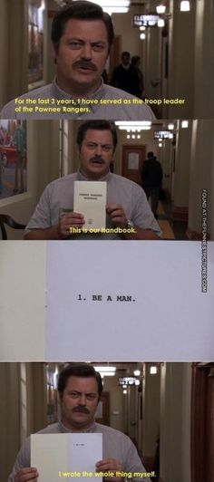 Reasons Why Nick Offerman Is The Greatest Man Who Has Ever Lived Ron Swanson spells it out. Parks and Recreation !Ron Swanson spells it out. Parks and Recreation ! Tv Quotes, Funny Quotes, Funny Memes, Random Quotes, Movie Quotes, Funny Videos, Parks And Recs, Just In Case, Just For You