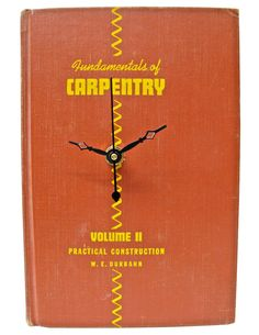 Fundamentals of Carpentry $35  // vintage book clock