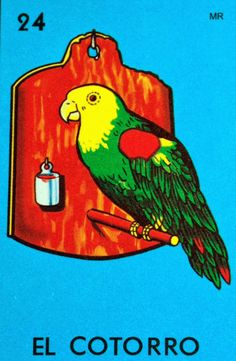 El Cotorro (The Parrot) Loteria Cards, Flipper, Bottle Cap Images, Mexican Folk Art, Mexican Artwork, Bird Art, Wall Collage, Kitsch, Wallpaper