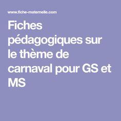 Fiches pédagogiques sur le thème de carnaval pour GS et MS