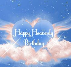 Birthday Wishes In Heaven, Happy Heavenly Birthday, Birthday Wishes For Brother, Happy 2nd Birthday, Happy Birthday Quotes, Happy Birthday Greetings, Mother In Heaven, Dove Pictures, Birthday Jokes