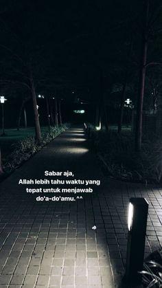 Indonesian Quotes Short Motivation 62 Ideas For 2019 - Kutipan motivasi Ironic Quotes, Quotes Rindu, Allah Quotes, Tumblr Quotes, Text Quotes, Quran Quotes, Mood Quotes, Caption Quotes, Famous Quotes