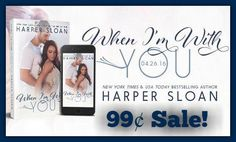 ►►►#SALE 99¢ ✦ Add Audible for only $2.99!◄◄◄ When I'm with You (Hope Town, #3) by Harper Sloan  ►Amazon: http://geni.us/mPEBv4 ►Add Audible for $2.99: http://geni.us/ruMlz  ►►► BLURB◄◄◄ Nate:  It's nearly impossible to be surrounded by love but not understand it. My parents, my sister, and just about everyone around us has no trouble accepting that love. To give your trust to someone else and believe they would die before hurting you. I've witnessed it—I've seen the power of it—but I've
