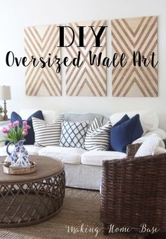 DIY Oversized Wall Art - (3) 20x40 pieces of wall art for just $40! Easy wall art DIY that looks great.