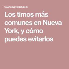 Los timos más comunes en Nueva York, y cómo puedes evitarlos
