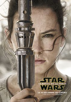 French version of poster for Star Wars 7 : The Force Awakens - Réveil de la Force.