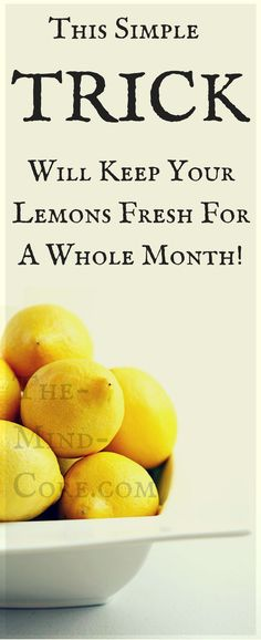 This TRICK Will Keep Your Lemons Fresh For A Whole Month!