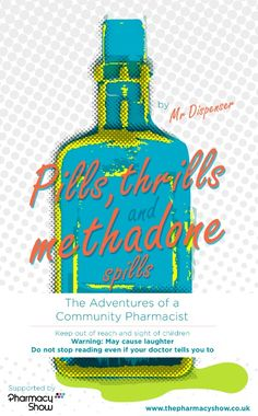 Cover page for 'Pills, Thrills and Methadone Spills'