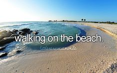 Can't wait to walk along the beach together on vacation next week