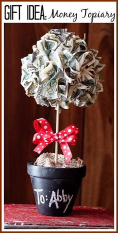 hoiw to make a money topiary tree gift - - I LOVE this idea - be crafty, but they still get what they want (cash) - - step by step tutorial instructiosn - Sugar Bee Crafts
