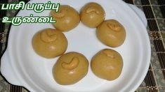 Pasi paruppu urundai recipe in tamil | payatham paruppu laddu | பாசிப்பர... Recipes In Tamil, Cooking For Beginners, Pudding, Desserts, Food, Tailgate Desserts, Deserts, Custard Pudding, Essen