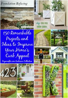 150 Remarkable Projects and Ideas to Improve Your Home's Curb Appeal – DIY...