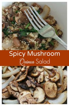 Spicy Mushroom Quinoa Salad - a healthy and vegetarian dish that's full of yummy flavor - by Mama Maggie's Kitchen