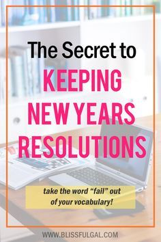 The Secret to Keeping New Year's Resolutions
