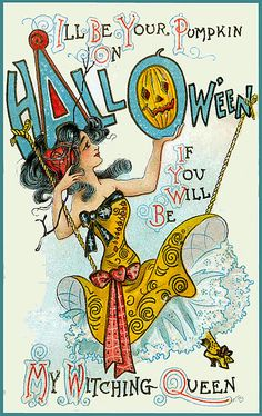 "Vintage Halloween Postcard. ""I'll be your pumpkin on Hallowe'en if you will be my witching queen."""
