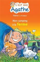 C'est Moi Agathe ; Mon Camping à La Ferme