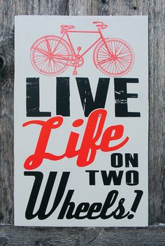 Wood Bicycle Sign Live Life on Two Wheels by ZietlowsCustomSigns, $26.00