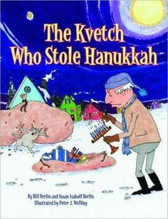 In the town of Oyville, the children were preparing for Hanukkah. But the kvetch…