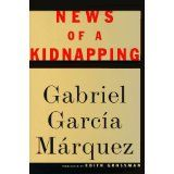 News of a Kidnapping (Hardcover)By Gabriel Garcia Marquez