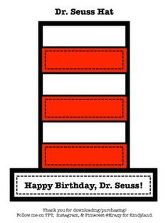 Dr. Seuss Craft: Hat  http://www.teacherspayteachers.com/Product/Dr-Seuss-Craft-Hat-1105529