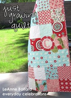 Just Growing Quilt - great tutorial on applique for a quilt using charm packs and fat quarters