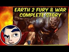 """Earth 2 Worlds End """"Fury and War"""" - Complete Story - YouTube"""