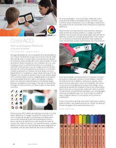 ColorADD na I9 Magazine!!! A COR É PARA TODOS!! #I9Magazine #ColorADD #ImpactoSocial #Daltonismo #2ºediçãoChivasTheVenture #Finalista #Design #Colorblind #SocialImpact #Colors #Acessibilidade #Accessibility