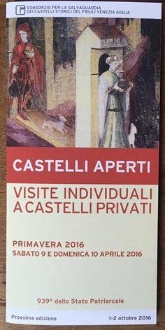 Volantino #castelliaperti 2016 Castello d'Arcano Superiore #Friuli #Italia