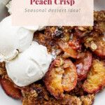 The Perfect Peach Crisp (w/ crumble topping!) - Fit Foodie Finds Easy Desserts, Dessert Recipes, Clean Eating Sweets, Peach Crisp, Perfect Peach, Vanilla Bean Ice Cream, Canned Peaches, Crisp Recipe, Crumble Topping