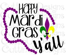 Happy Mardi Gras Y'all SVG Cutting File Cricut and Cameo Let the Good Times Roll by CuttinUpGifts on Etsy