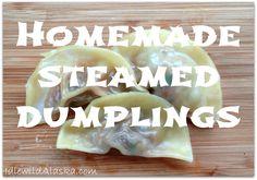 Homemade Steamed Dumplings - IdlewildAlaska