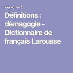 Définitions : démagogie - Dictionnaire de français Larousse