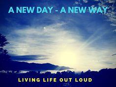 A new day to live yo...