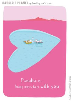 Paradise is...