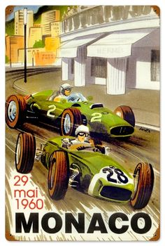 Poster fo the 1960 Monaco Grand Prix. Jeep Carros, Montecarlo Monaco, Gp F1, Monaco Grand Prix, Garage Art, Car Posters, Vintage Race Car, Automotive Art, Monte Carlo