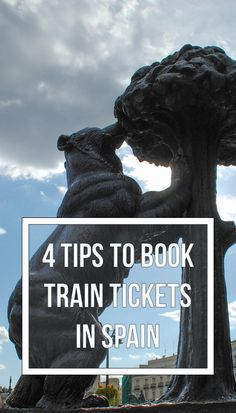 4 Tips for Buying Train Tickets for Spain on Renfe