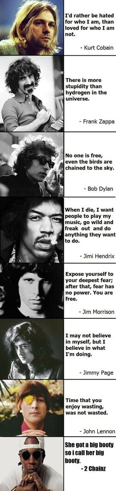 Musician quotes - kurt cobain jimi hendrix john lennon Bob Dylan Jim Morrison Jimmy page frank zappa brandnewaria The Words, Frank Zappa, Citations Rock, Great Quotes, Inspirational Quotes, Awesome Quotes, Motivational, Musician Quotes, Artist Quotes