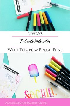 2 Ways To Create Watercolor With Tombow Brush Pens
