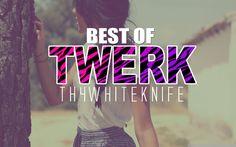 Best of Twerk Music 2013 - Twerk Music Mix ft HVV [EP.27] twerk twerk :3 :D