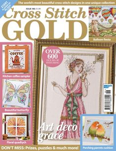 Cross Stitch Gold magazine features the world's most beautiful cross stitch designs in one unique collection. Each issue of Cross Stitch Gold magazine includes free easy-to-read charts, seasonal designs, a buyer's guide and more. Cross Stitch Magazines, Cross Stitch Books, Colourful Balloons, Gold Balloons, Magazine Cross, Art Deco, Butterfly Art, Beautiful Butterflies, Le Point