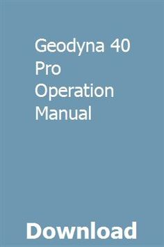 Geodyna 40 Pro Operation Manual pdf download online full John Deere 3130, John Deere Shop, John Deere Parts, Utility Tractor, Cloud Computing Services, Nissan 240sx, Reading Habits, Cool Books, John Deere Tractors