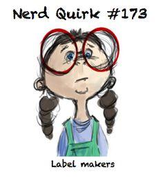 Nerd Quirk #173