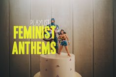 Playlist: Feminist Anthems A Practical Wedding: Blog Ideas for the Modern Wedding, Plus Marriage