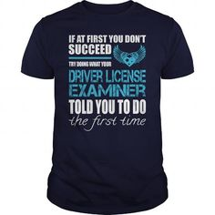 AWESOME TEE FOR DRIVER LICENSE EXAMINER T-SHIRTS, HOODIES, SWEATSHIRT (22.99$ ==► Shopping Now)